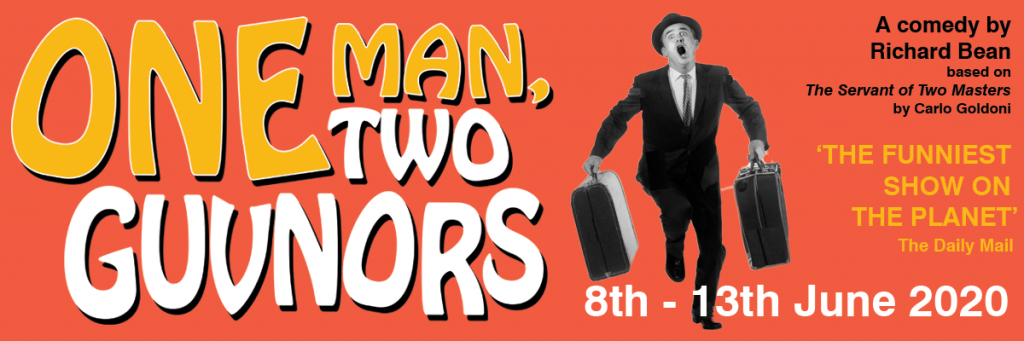 Pump House Theatre Company presents: One Man and Two Guvnors 8th – 13th June